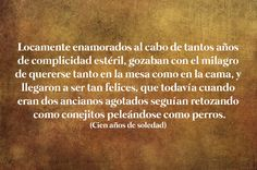 21 Bellas frases literarias de Gabriel García Márquez que nunca pasarán de moda Frases Gabriel Garcia Marquez, Spanish Words, Travel Humor, More Than Words, All You Need Is Love, Wedding Humor, Word Porn, Me Quotes, Tattoo Quotes
