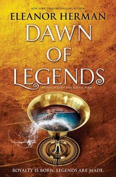 Dawn of Legends by Eleanor Herman
