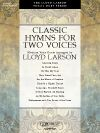 Classic Hymns for Two Voices (Vocal Duet Col The Voice, Sheet Music, Singing, Classic, Music Score, Classical Music, Music Sheets