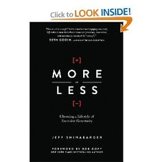 Amazon.com: More or Less: Choosing a Lifestyle of Excessive Generosity (9780781408202): Jeff Shinabarger: Books