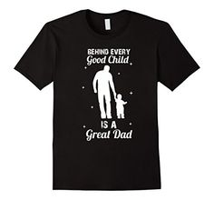 Mens Behind Every Good Child is a Great Dad T-Shirt Large... https://www.amazon.com/dp/B072J85V2B/ref=cm_sw_r_pi_dp_x_Hnhjzb7560561