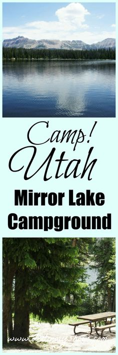 This campground is awesome!  Camp at Utah's Mirror Lake and don't forget to bring your fishing pole.  Take a stroll on the nature trail around the lake, canoe through the crystal clear water, and hike in the Uinta Mountains!