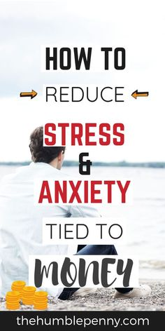 - How to Reduce Stress and Anxiety Tied to Money Do you increasingly Worry about Money & Suffer from Financial Stress & Poor Wellbeing? Read Top Tips for How to Reduce Stress & Anxiety tied to Money. Money Tips, Money Saving Tips, Money Hacks, Financial Stress, Financial Planning, Reduce Stress, Health And Wellbeing, Mental Health, Finance Tips