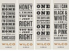 white paper, black letters, touch of color & Wilco.  Seeing lyrics in this form gives them new gravitas