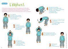 L'éléphant : cette posture assouplit la colonne vertébrale. A ne pas pratiquer le soir avant le coucher.