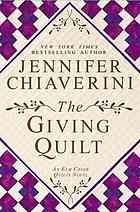 The giving quilt : an Elm Creek quilts novel  Author:Jennifer Chiaverini  Publisher:New York : Dutton, ©2012.  Edition/Format: Book : Fiction : EnglishView all editions and formats   Summary:When the creative residents of Elm Creek gather the week after Thanksgiving to work on quilts for Project Linus, they respond to Sylvia's provocative questions to alleviate respective personal challenges and learn helpful lessons about the strength of human connections.