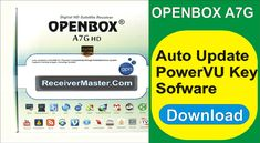Hi Friends My Name is Bilal Kashi And Today I'm Sharing With You OPENBOX A7G Auto Update PowerVU Key Software Download PowerVU Key Software From Here And Install To Your OPENBOX A7G HD Receiver And Enjoy Power Channel Installation Of Software Very Easy And I Will Provide Complete Method