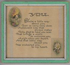 Framed Sweetheart Motto: Y O U Touching Vintage Cards, Vintage Postcards, Vintage Stuff, Vintage Pictures, Pretty Pictures, Best Motto, Mother Art, Meaningful Words, Marry Me