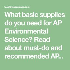 What basic supplies do you need for AP Environmental Science? Read about must-do and recommended APES lab with supply links and advice. Ap Environmental Science, Lab Supplies, Teaching Science, Labs, Advice, Reading, Tips, Reading Books, Labradors