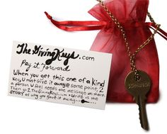 Pay It Forward  When you buy this one of a kind necklace, you must give it away at some point, to a person who you feel needs the message that's on your key.