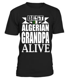 """# Mens Storecastle: Best Algerian Grandpa Alive Algeria T-Shirt .  Special Offer, not available in shops      Comes in a variety of styles and colours      Buy yours now before it is too late!      Secured payment via Visa / Mastercard / Amex / PayPal      How to place an order            Choose the model from the drop-down menu      Click on """"Buy it now""""      Choose the size and the quantity      Add your delivery address and bank details      And that's it!      Tags: Storecastle: Best…"""