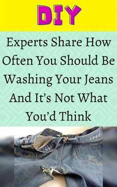 Experts Share How Often You Should Be Washing Your Jeans And It's Not What You'd Think Diy Crafts For Girls, Diy Crafts For Home Decor, Diy Arts And Crafts, Amazing Life Hacks, Simple Life Hacks, Amazing Facts, Hacks Diy, Food Hacks, Diy Barbie Clothes