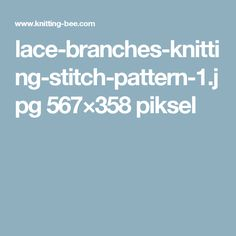 lace-branches-knitting-stitch-pattern-1.jpg 567×358 piksel