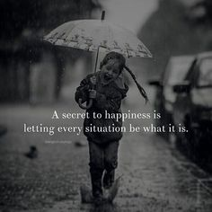 A Secret To Happiness life quotes life life quotes and sayings life inspiring quotes life image quotes Life Quotes Pictures, Life Quotes To Live By, Good Life Quotes, Wise Quotes, Attitude Quotes, Happy Quotes, Words Quotes, Happiness Quotes, Book Quotes