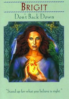 Stand up for what you believe is right... (keep reading: http://www.freeangelcardreadingsonline.com/2012/brigit-dont-back-down/)