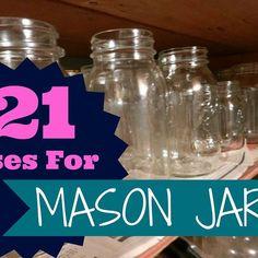 21 Uses For Mason Jars