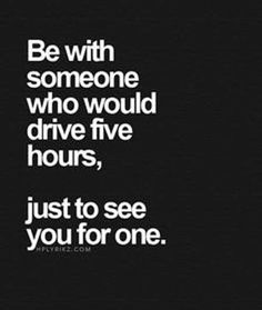 Be with someone who is willing.