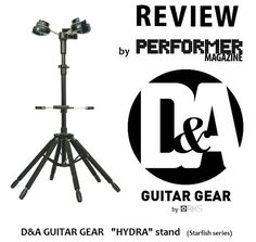 See the latest review of D&A's NEW triple guitar stand, the HYDRA in the August 2016 issue of PERFORMER Magazine (digital and newsstand)...AWESOME!!!!  (click the pic)  AND... here you can purchase the HYDRA > http://www.heydna.com/collections/all/products/hydra-triple-guitar-stand