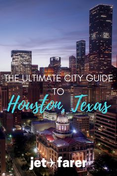 Houston, Texas is a