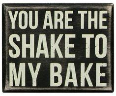 Ricky Bobby. Shake and Bake!