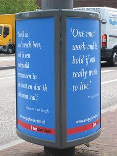 Vincent van Gogh quotes by Van Gogh Museum, via Flickr
