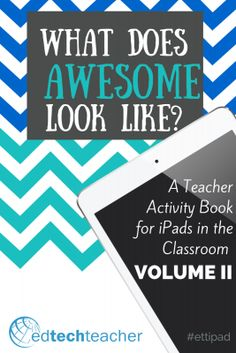 What Does Awesome Look Like? FREE eBook with iPad Classroom activites  #ipaded #ipadchat