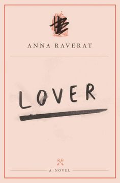 Lover by Anna Raverat.