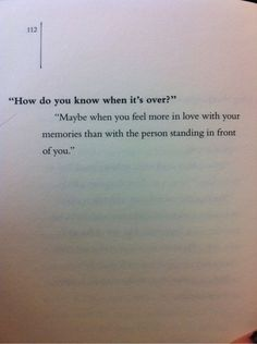"""How do you know when it's over?"""