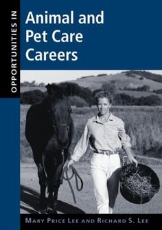 Opportunities in Animal and Pet Care Careers « Library User Group