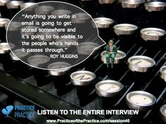 HIPAA compliance www.practiceofthepractice.com/session40 podcast interview with Roy Huggins