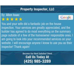 You and your wife did a fantastic job on the house inspection. Your services are...