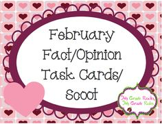 Great fact and opinion task cards with February themes.