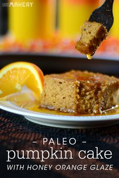 Paleo Pumpkin Cake with Honey Orange Glaze | Camp Makery Cake, Paleo ...