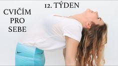 CVIČÍM PRO SEBE | 12. týden [12ti týdenní hubnoucí výzva] | Littl... Namaste, Pilates, Youtube, Yoga, Long Hair Styles, Workout, Beauty, Tv, Pop Pilates