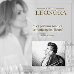 """""""Perfumes são os sentimentos das flores."""" Heinrich Heine *poeta, conhecido como """"o último dos românticos"""" (Düsseldorf, 13 de dezembro de 1797 — Paris, 17 de fevereiro de 1856)"""