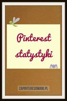 Statystyki Pinteresta. Historia i podstawowe dane. Miłej lektury! Pinterest Co, Digital Marketing, Blog, Historia, Blogging