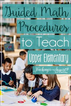 Teaching guided math procedures will make your guided math instruction more effective, keep your students on task longer, and minimize behavior problems.