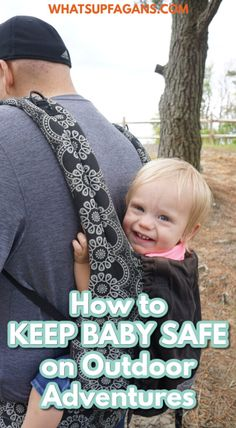 great baby safety tips for outdoors family adventures this spring and summer! Keep babies safe outside the home and when on the go! Outdoor Fun For Kids, Outdoor Baby, Baby Safety, Safety Tips, Four Kids, Experience Gifts, Camping With Kids, Family Adventure, Work From Home Moms