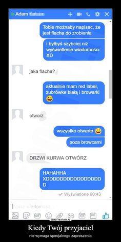To jesteśmy my Funny Sms, Wtf Funny, Funny Cute, Funny Texts, Polish Memes, Wtf Moments, Text Memes, Love People, Man Humor