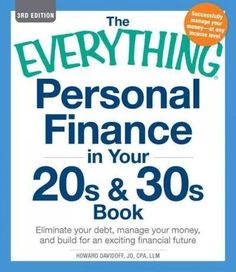 The Everything Personal Finance in Your 20s and 30s Book: Eliminate Your Debt, Manage Your Money, and Build for a...