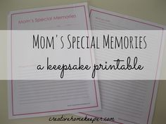 Mom's Special Memories {a keepsake printable} - a free printable to record all of those everyday moments that you don't want to forget but don't have the time to record in your child's baby book. I keep a copy in my home management binder to always have easy access to record those precious moments!