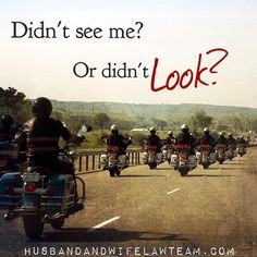 Didn't see me or didn't look? Watch for motorcycles. #looktwice #savelives