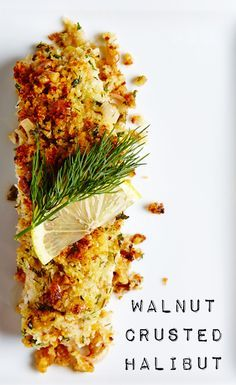 Walnut Crusted Halibut in Lemon Wine Sauce - a simple and elegant recipe! Fish Dishes, Seafood Dishes, Seafood Recipes, Dinner Recipes, Cooking Recipes, Lunch Recipes, Cooking Steak, Cooking Wine, Cooking Games