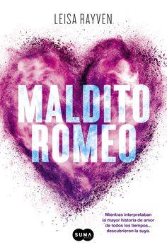 """""""Maldito Romeo"""", El apasionante romance que ha seducido a más de 2.000.000 de lectores online y que te dejará sin respiración hasta la última página."""