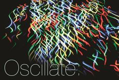 See art and technology collide at this cool art exhibit - Oscillate - opening this Thurday, January 10th at Vermillion on Capitol Hill.
