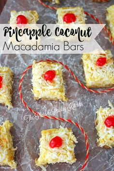 Pineapple Coconut Macadamia Bars ~ The Plaid & Paisley Kitchen~ Need a bit of sunshine in your winter days? These easy and tasty bars bring the tropics right into your home! Mini Desserts, Easy Desserts, Delicious Desserts, Yummy Food, Tasty, Oreo Dessert, Dessert Bars, Dessert Ideas, Dump Cake Recipes