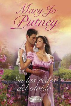 """SERIE """"LORDS PERDIDOS"""" #1 - En las redes del olvido // Mary Jo Putney // Titania romántica histórica (Ediciones Urano)"""