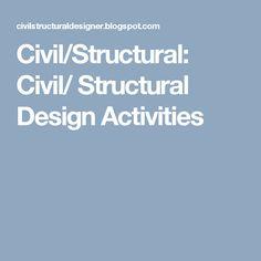 Civil/Structural: Civil/ Structural Design Activities Cad Designer, Oil And Gas, Civilization, It Works, Activities