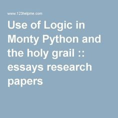 holy grail research paper Download thesis statement on the search for the holy grail in our database or order an original thesis paper that will be written by one of our staff writers and.