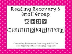This packet includes:-EDITABLE Reading Recovery or Small group action plan: This form is designed to help teachers organize what a student knows and needs supported during Roaming Around the Known. It would also be helpful for classroom teachers organizing information for student Guided Reading groups.-EDITABLE Parent-Teacher Communication Form: This form provides a place to send basic weekly updates for parents and a place for parents to respond with comments or questions. -Lesson Record…